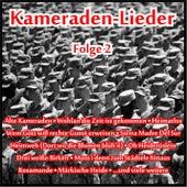 Kameraden-Lieder, Folge 2 von Various Artists