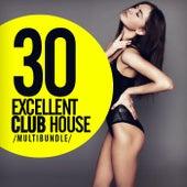 30 Excellent Club House Multibundle - EP by Various Artists