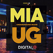 Miami Underground Muzik Series 12 - EP de Various Artists