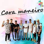 Cara Maneiro (Ao Vivo) by Grupo Envolvência