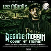 Regime Mobbin' by Lee Majors
