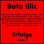 Erfolge, Vol. 2 by Bata Illic