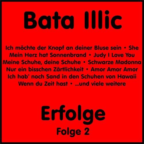 Erfolge, Vol. 2 von Bata Illic