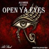 Open Ya Eyes by Ali Sheik
