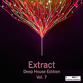 Extract - Deep House Edition, Vol. 7 de Various Artists