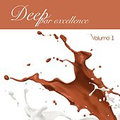 Deep par excellence, Vol. 2 von Various Artists