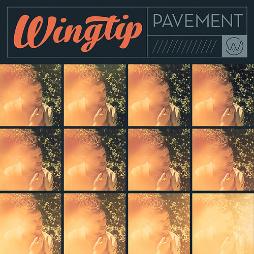 Pavement by Wingtip