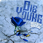 Die Young by Roddy Ricch