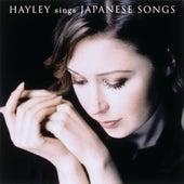Hayley Sings Japanese Songs von Hayley Westenra