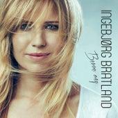 Berre meg (Bonus Track Version) de Ingebjørg Bratland