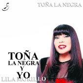 Toña la Negra y Yo by Lila Morillo