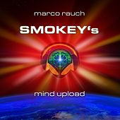 Smokey's Mind Upload by Marco Rauch