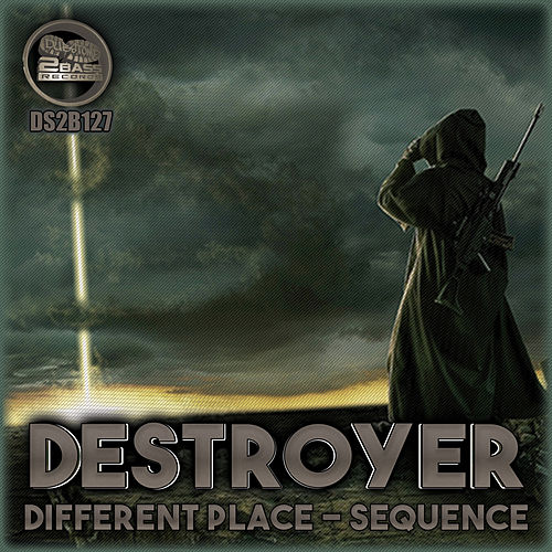 Different Place / Sequence de Destroyer (Techno)