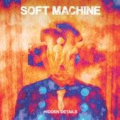 Hidden Details von Soft Machine