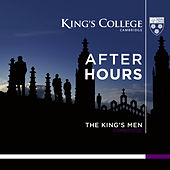The King's Men: After Hours by Cambridge The King's Men