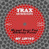 My Loving de Miguel Scott