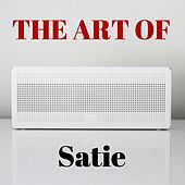 The Art of Satie by Various Artists