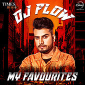 DJ Flow - My Favourites by Various Artists