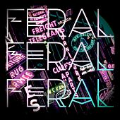 Feral by Feral & Stray