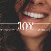 Joy | Relax Your Mind and Body de Quiet Moments