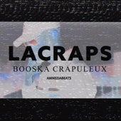 Booska Crapuleux von Lacraps