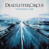 The Endless Mile de Dead Letter Circus