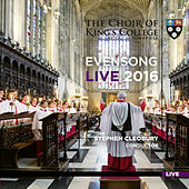 Evensong Live 2016 de Choir of King's College, Cambridge