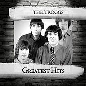 Greatest Hits von The Troggs