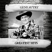 Greatest Hits von Gene Autry