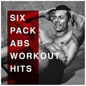 Six Pack Abs Workout Hits de Various Artists