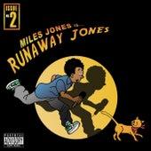 Runaway Jones by Miles Jones