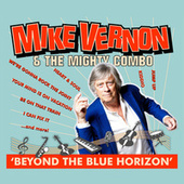 Beyond the Blue Horizon by Mike Vernon