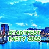 Stadtfest Party 2018 von Various Artists