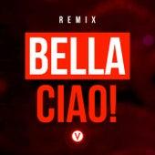 Bella Ciao! (Vuducru Remix) by Vuducru