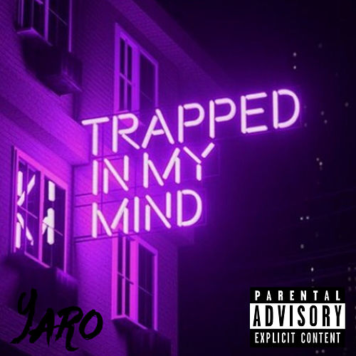 Trapped In My Mind de Yaro