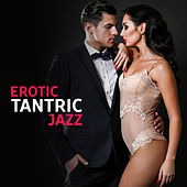Erotic Tantric Jazz de Various Artists