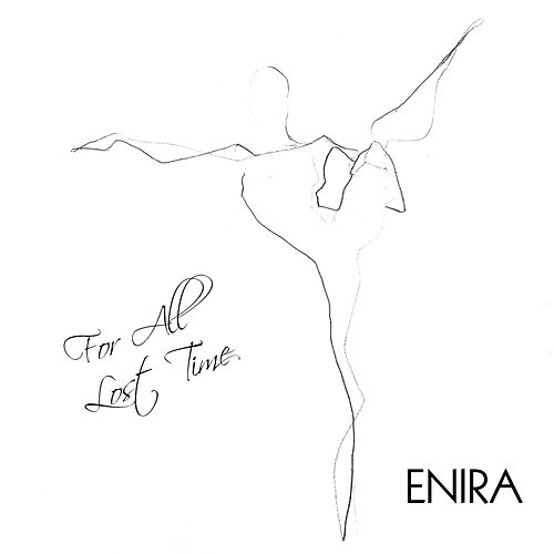 For All Lost Time by Enira