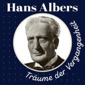 Träume der Vergangenheit von Hans Albers