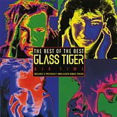 The Best of Glass Tiger: Air Time de Glass Tiger/Paul Carrack
