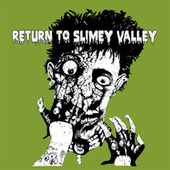 Return to Slimey Valley, Vol. 2 by Various Artists