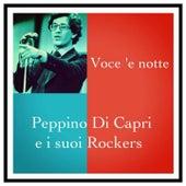Voce 'e notte by Peppino Di Capri