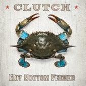 Hot Bottom Feeder von Clutch