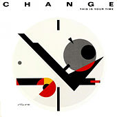 This is Your Time di Change