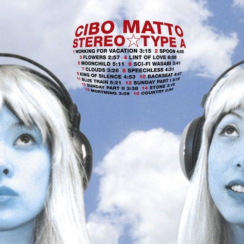 Stereo Type A by Cibo Matto