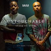 Untouchable State of Mind von Ace Hood
