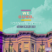 We Guhd by Chelsie Denise