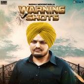 Warning Shots by Sidhu Moose Wala