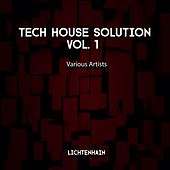 Tech House Solution, Vol. 1 by Various Artists