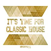 It's Time for Classic House de Various Artists