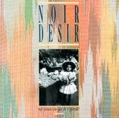 Ou Veux Tu Qu'Je R'garde by Noir Désir